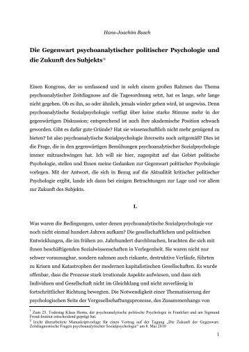 Die Gegenwart psychoanalytischer politischer Psychologie und die ...