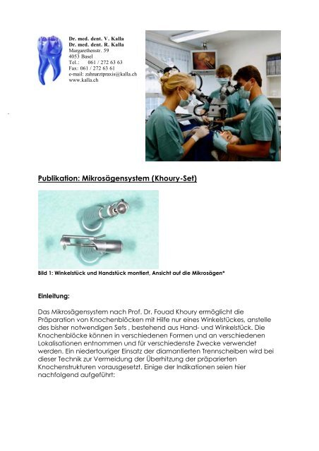 Khoury-Set - in der Zahnarztpraxis Kalla, Basel