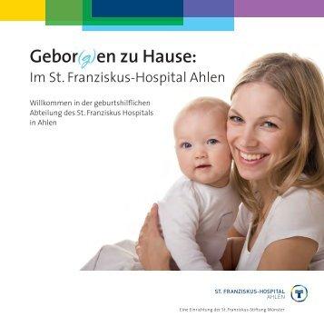 Info Gebor(g)en zu Hause - St. Franziskus-Hospital Ahlen