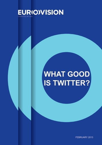 WHAT GOOD IS TWITTER?