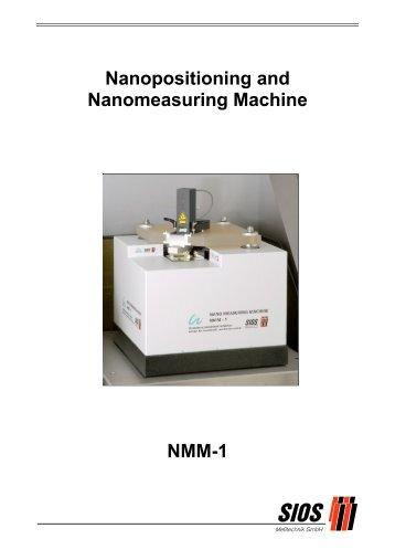 Nanopositioning and Nanomeasuring Machine NMM-1 - SIOS ...