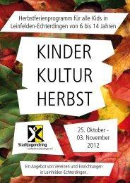 kinder kultur herbst 2012 - Stadtjugendring Leinfelden-Echterdingen ...