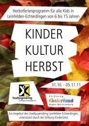 kinder kultur herbst 2011 - Stadtjugendring Leinfelden-Echterdingen ...