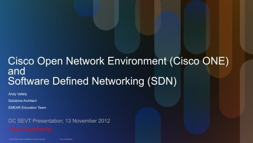 Cisco Open Network Environment (Cisco ONE) and Software Defined