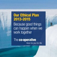 Our Ethical Plan 2013-2015 Because good things can happen when we work together
