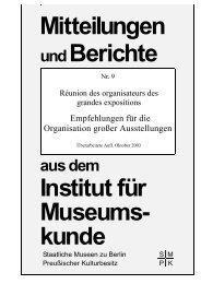 Mitteilungen undBerichte - Staatliche Museen zu Berlin