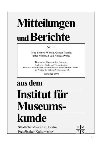 aus dem Institut für Museums- kunde - Staatliche Museen zu Berlin