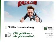CRM gefällt mir. Wie geht es weiter?.pdf - SMC IT AG