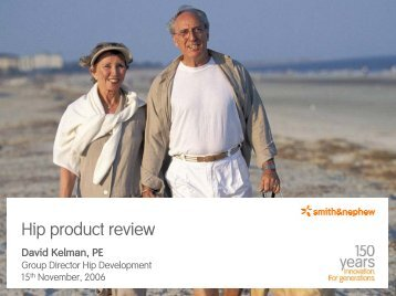 Hip Product Review - Smith & Nephew