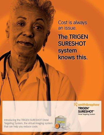 to learn how TRIGEN SURESHOT can - Smith & Nephew