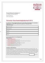 Formular Geschenkmitgliedschaft 2013 - Museum Kunstpalast