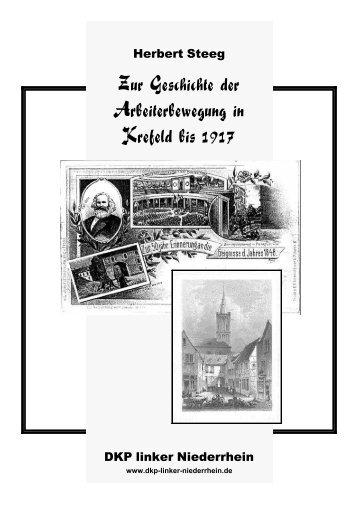 Zur Geschichte der Arbeiterbewegung in Krefeld bis 1917