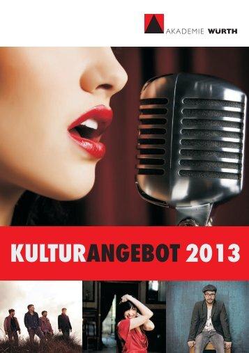 KULTUR 2013 ANGEBOT - Würth