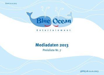 Mediadaten 2013 - Blue Ocean Entertainment AG