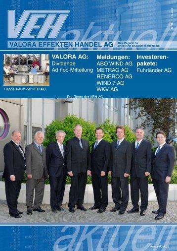 VALORA EFFEKTEN HANDEL AG Das Magazin für