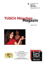 Das zweite TUSCH München Magazin als Download (PDF