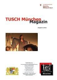 Das sechste TUSCH München Magazin - Tusch-muenchen.de