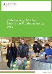Verbraucherpolitischer Bericht der Bundesregierung 2012
