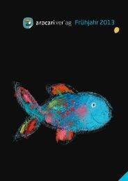 Download Vorschau Frühjahr 2013 - Aracari Verlag