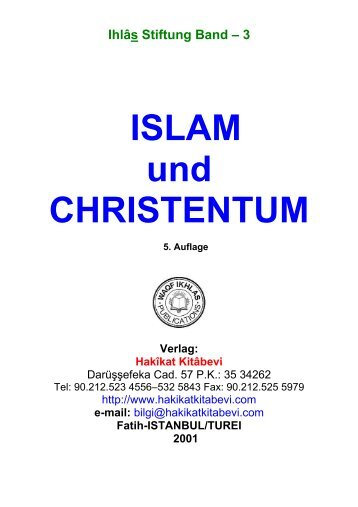 Ihlâs Stiftung Band – 3, ISLAM und CHRISTENTUM - Hakikat Kitabevi