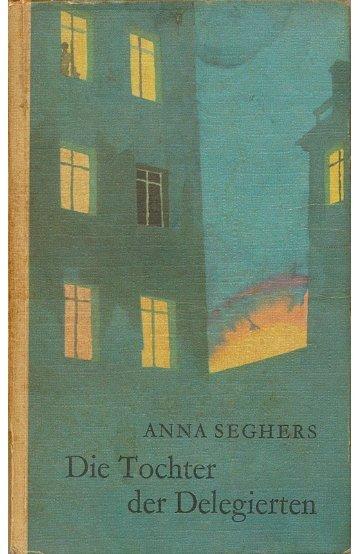 Anna Seghers Die Tochter der Delegierten - BUCH-LISTE