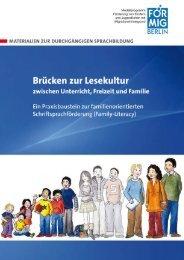 Brücken zur Lesekultur zwischen Unterricht, Freizeit ... - FörMig Berlin