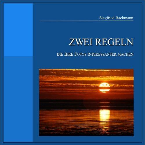 """Mein Ebook """"2 Regeln"""" - Siegfried Bachmann"""