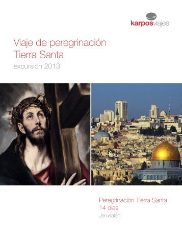Viaje de peregrinación Tierra Santa