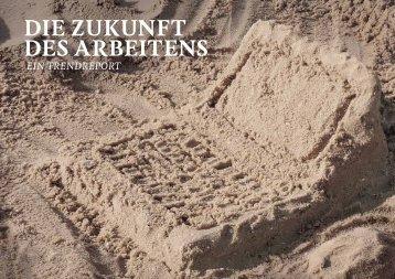 Die Zukunft DeS ArbeitenS - Stiftung Produktive Schweiz