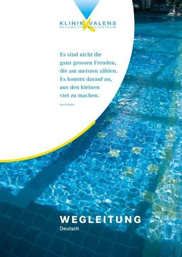 WEGLEITUNG - Klinik Valens