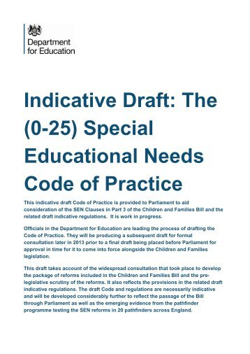 Indicative Draft: The (0-25) Special Educational Needs Code of Practice