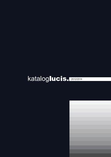 Lucis | Standard Leuchten 2012/2013