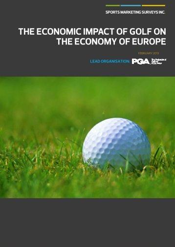 THE ECONOMIC IMPACT OF GOLF ON THE ECONOMY OF EUROPE