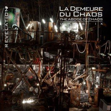 Opus IX: Abode of Chaos / Demeure du Chaos 1999-2013