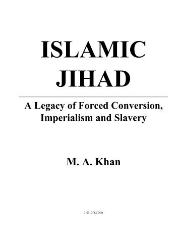 islamic-jihad-legacy-of-forced-conversion-imperialism-slavery