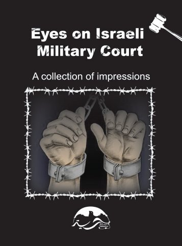 Eyes on Israeli Military Court