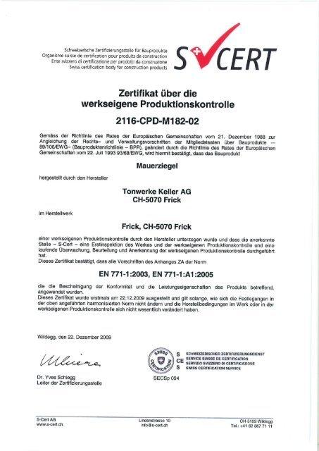 Zertifikat über die - Keller AG Ziegeleien