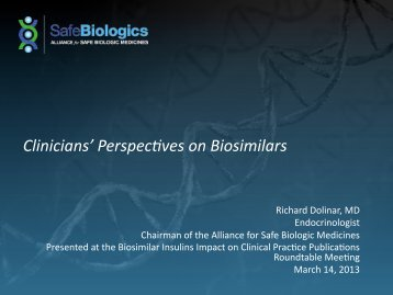Clinicians' Perspec.ves on Biosimilars