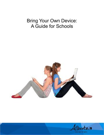 Bring Your Own Device: A Guide for Schools