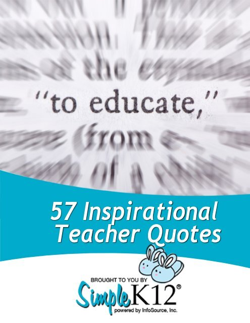 57 Inspirational Teacher Quotes