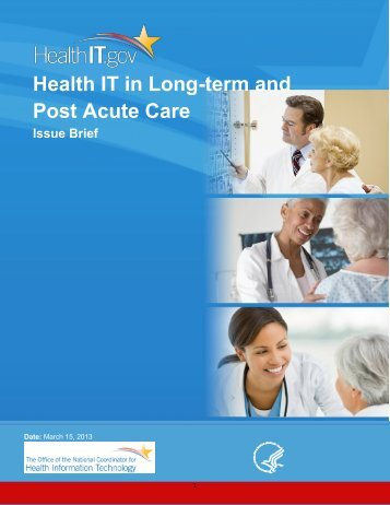 Health IT in Long-term and Post Acute Care