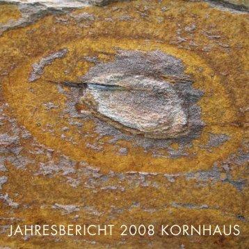 JAHRESBERICHT 2008 KORNHAUS - Kornhaus Vogelsang