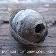 JAHRESBERICHT 2009 KORNHAUS - Kornhaus Vogelsang