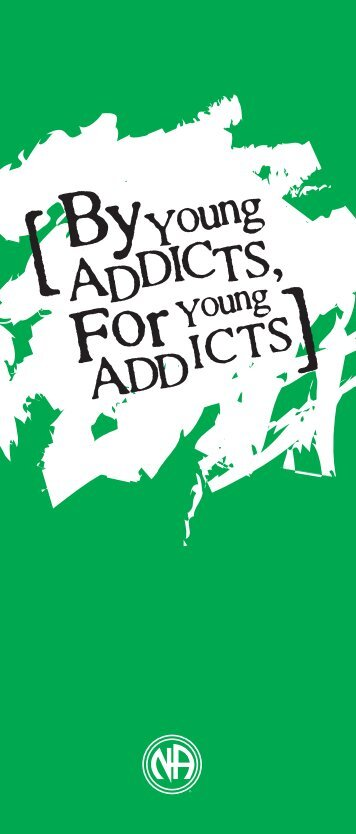 Young Addicts - Narcotics Anonymous