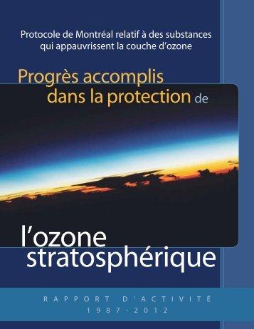 Progrès accomplis dans la protection del'ozone stratosphérique