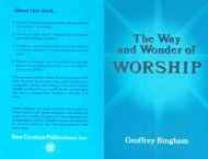 The Way and Wonder of Worship - New Creation Teaching Ministry