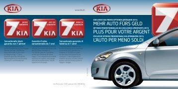 MEHR AUTO FÜRS GELD PLUS POUR VOTRE ... - KIA Motors AG