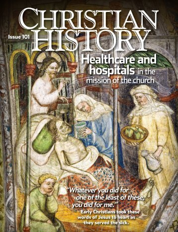 Healthcare and hospitalsin the - Christian History Institute