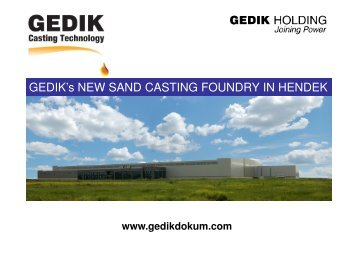 GEDIK's NEW SAND CASTING FOUNDRY IN HENDEK