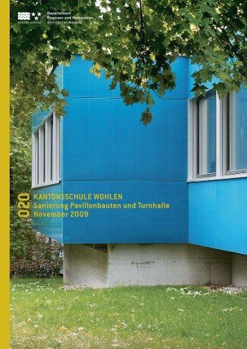 KANTONSSCHULE WOHLEN Sanierung Pavillonbauten und ...